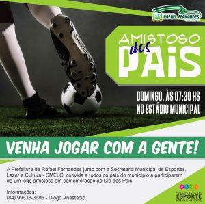 Secretaria de Esporte, realizará jogo amistoso em alusão ao dia dos pais