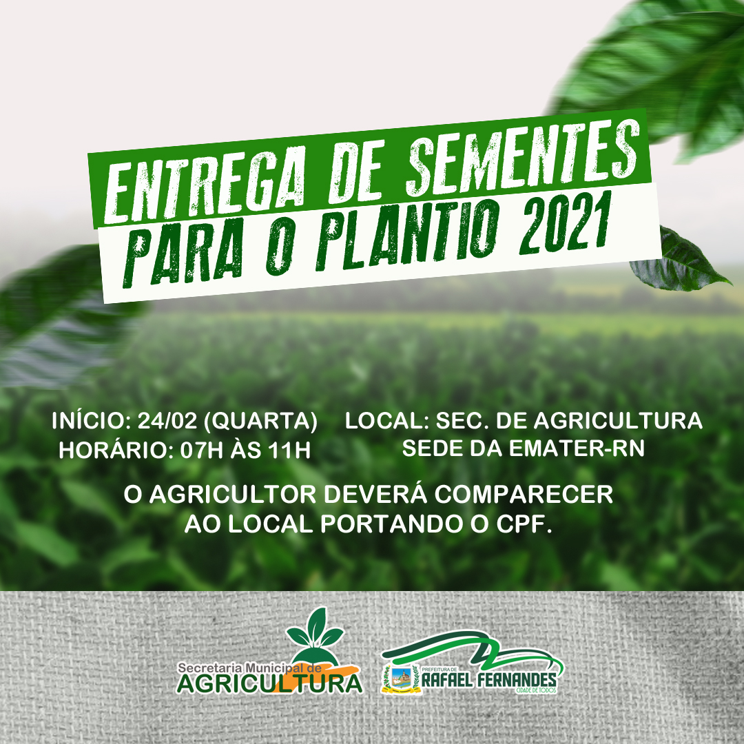 Prefeitura de Rafael Fernandes através da Sec. de Agricultura fará entrega de sementes para os agricultores