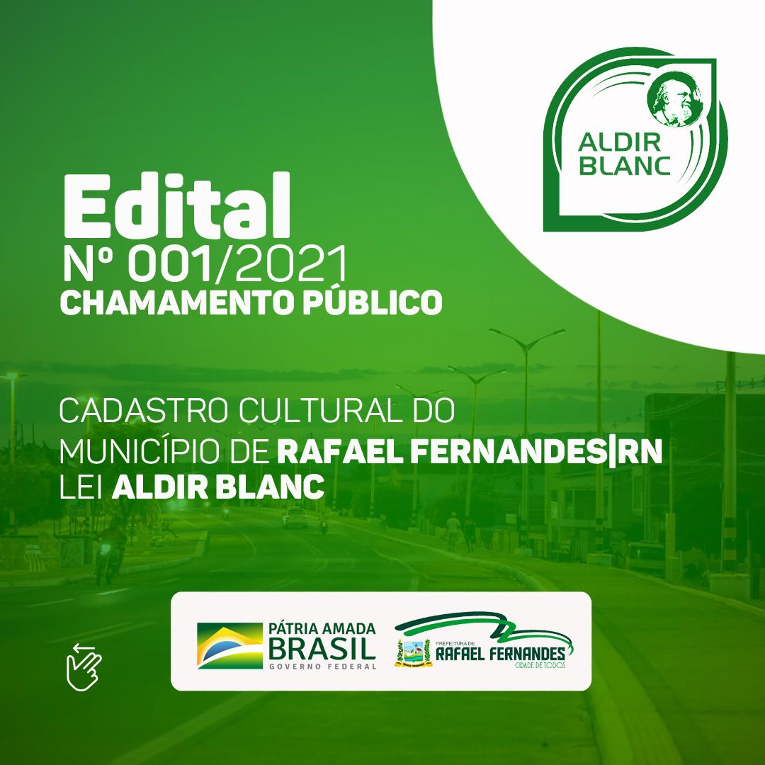 Edital n001/2021 – Chamamento Público, Cadastro Cultural do Município de Rafael Fernandes/RN (Lei Aldir Blanc)