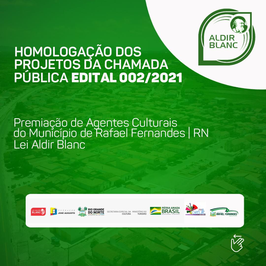 Homologação dos Projetos da Chamada Pública Edital nº 002/2021 – Lei Aldir Blanc no Município de Rafael Fernandes